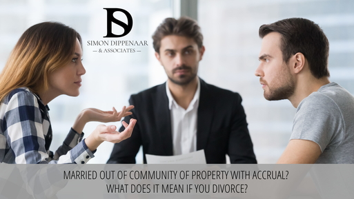 Married out of community of property with accrual? What does it mean if you divorce?