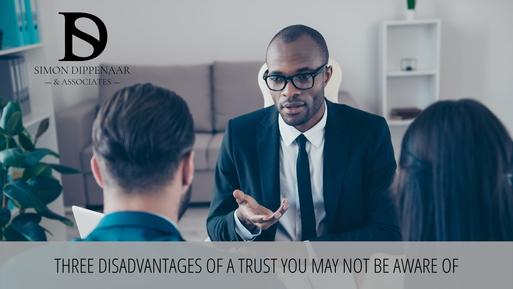 Disadvantages of a trust